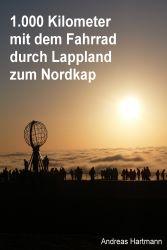 Mit dem Fahrrad durch Lappland zum Nordkap