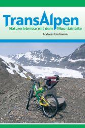 Buch Transalpen Naturerlebnisse mit dem Mountainbike